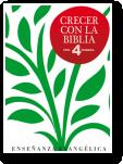 Crecer con la Biblia 4º Primaria