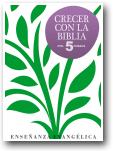 Crecer con la Biblia 5º Primaria